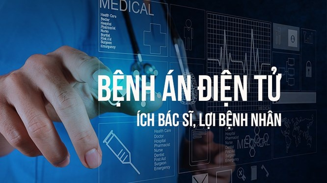Từ 1/3/2019 các cơ sở y tế sẽ bắt đầu áp dụng quy định hồ sơ bệnh án điện tử