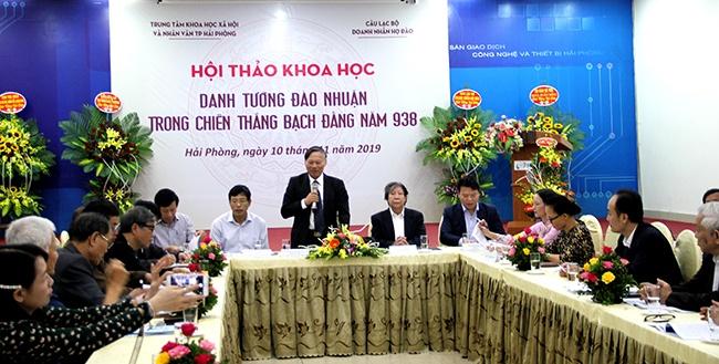 Hải Phòng:  Hội thảo khoa học Danh tướng Đào Nhuận trong chiến thắng Bạch Đằng năm 938