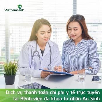 Vietcombank và Bệnh viện đa khoa tư nhân An Sinh hợp tác thanh toán viện phí trực tuyến