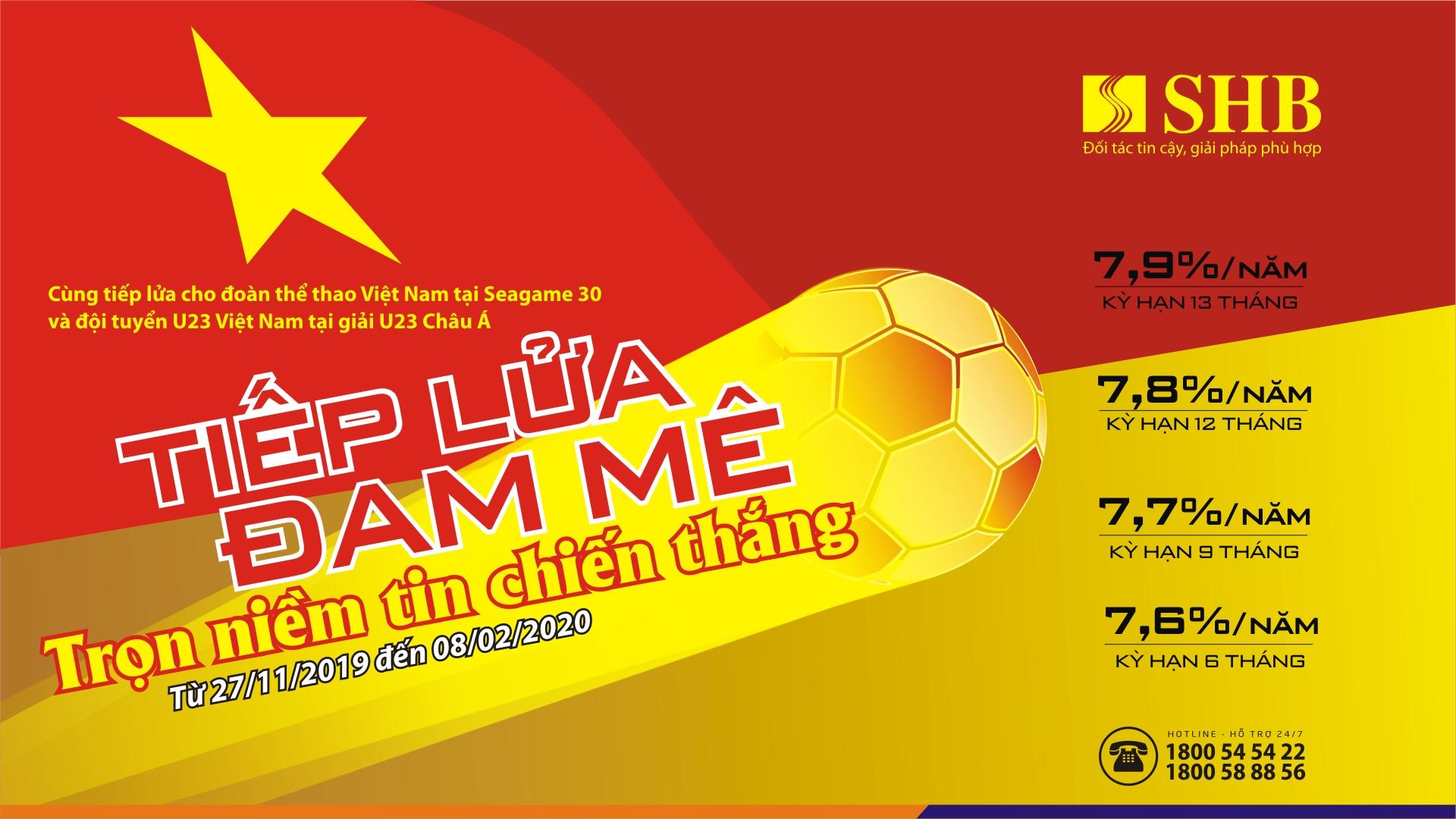 Tiếp lửa thể thao Việt Nam: SHB triển khai chương trình ưu đãi dành tặng người hâm mộ