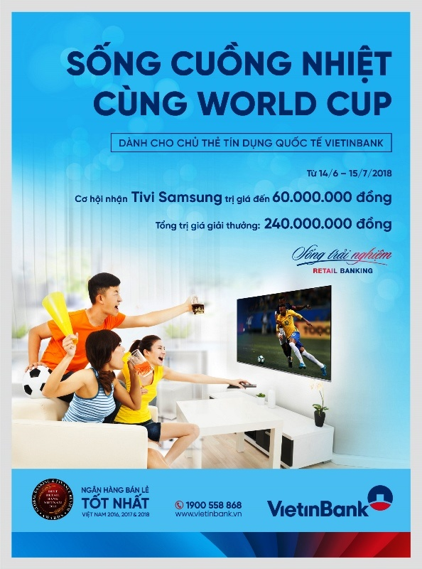 song cuong nhiet cung world cup voi the tin dung vietinbank