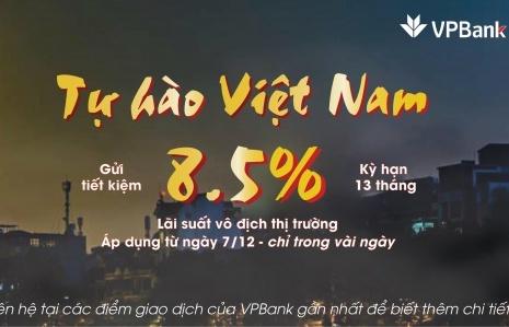 Sôi động cùng AFF Cup 2018, VPBank tăng mạnh lãi suất tiết kiệm dài hạn