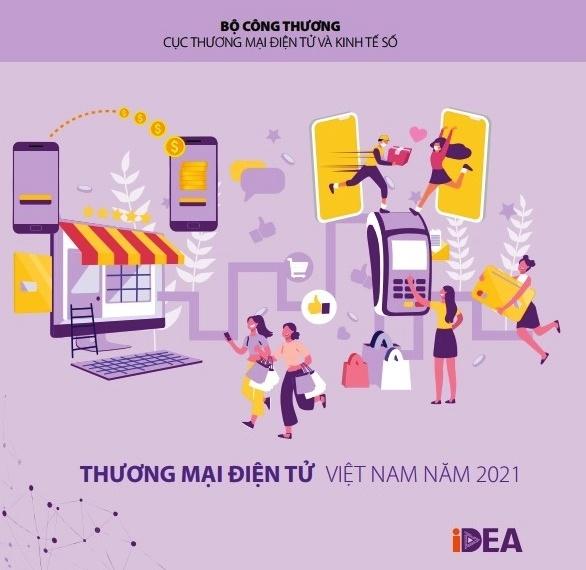 """""""Sách trắng thương mại điện tử Việt Nam năm 2021"""""""