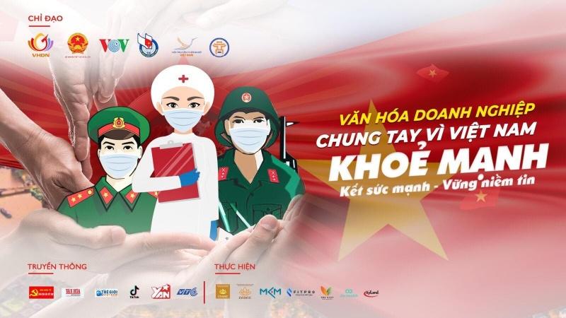 """""""Vì Việt Nam khỏe mạnh"""" là chủ đề chương trình """"Văn hóa doanh nghiệp chung tay phòng, chống dịch COVID-19"""""""