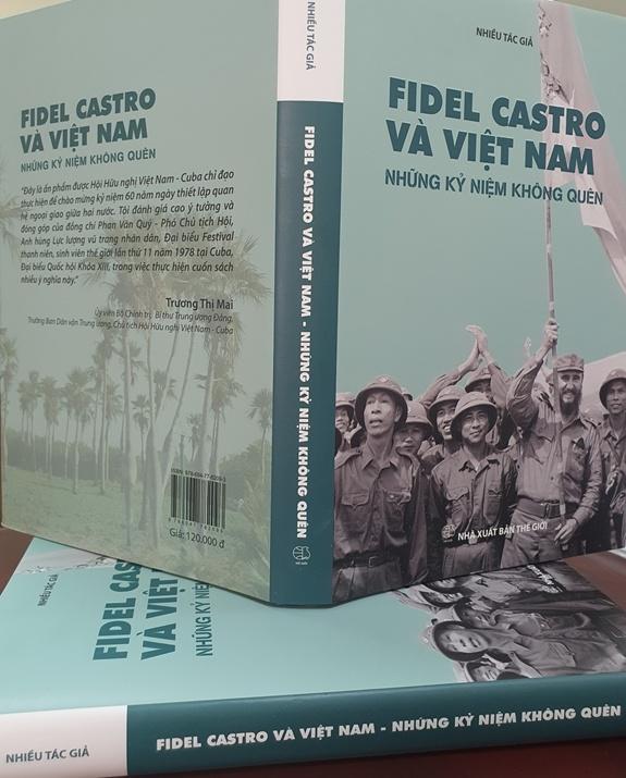"""Ra mắt sách """"Fidel Castro và Việt Nam - Những kỷ niệm không quên"""""""