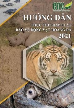 env phat hanh tai lieu huong dan thuc thi phap luat ve bao ve dong vat hoang da 2021
