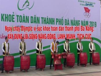 Ngày chạy Olympic vì sức khỏe toàn dân thành phố Đà Nẵng