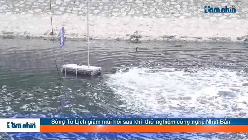 Sông Tô Lịch giảm mùi hôi sau khi  thử nghiệm công nghệ Nhật Bản