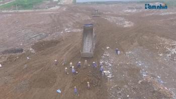 Dự án Thanh Hà Cienco 5 (Hà Nội): Ngang nhiên dùng rác thải để san lấp mặt bằng