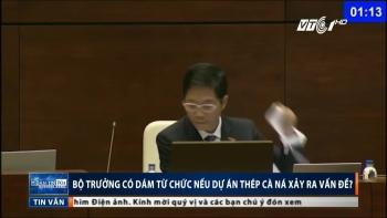 Dự án thép Cà Ná: Bộ trưởng dám từ chức?