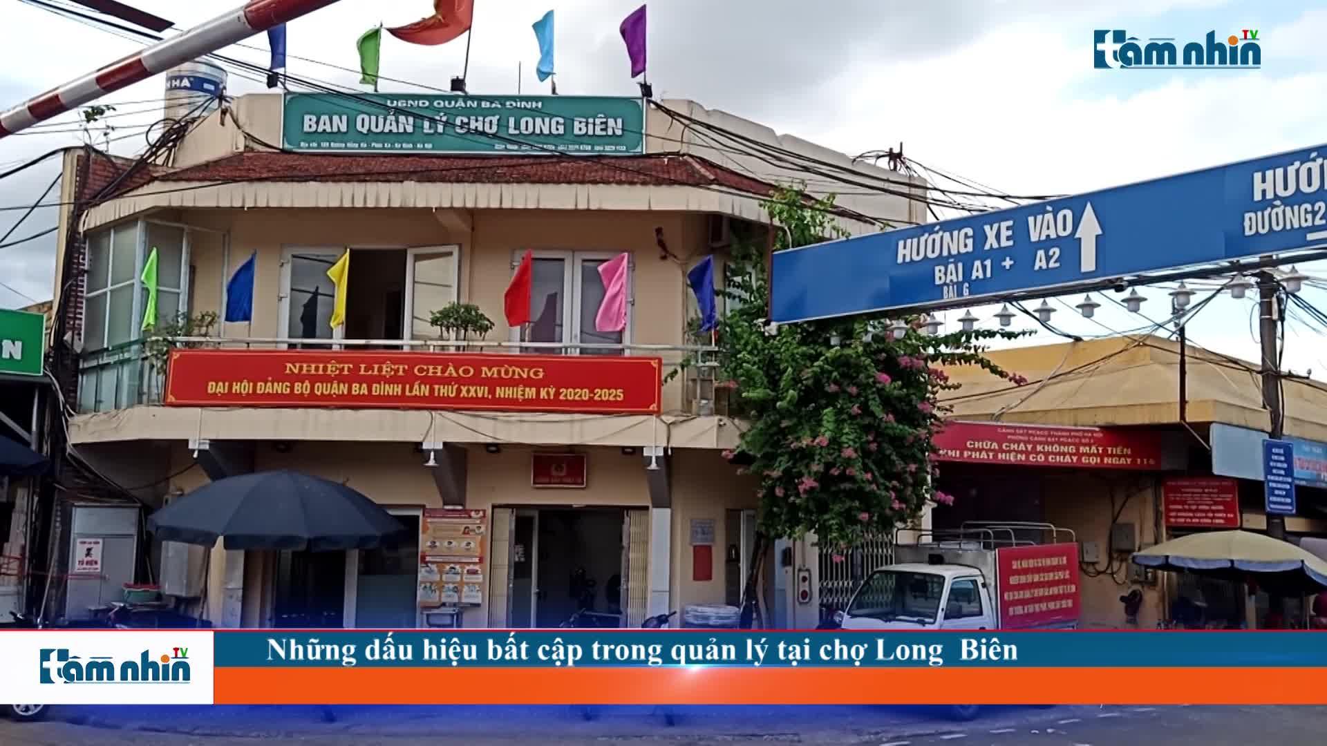 Những dấu hiệu bất cập trong quản lý tại chợ Long Biên