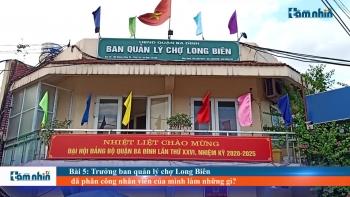 Bài 5: Trưởng ban quản lý chợ Long Biên đã phân công nhân viên của mình làm những gì?