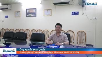 Thanh tra Sở GTVT Hà Nội nói gì về tình trạng xe chở quá khổ, quá tải, bến bãi hoạt động trái phép?
